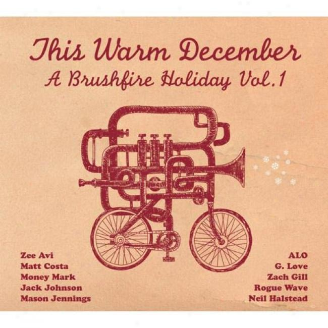 This Warm December: A Brushfire Holiday, Vol.1