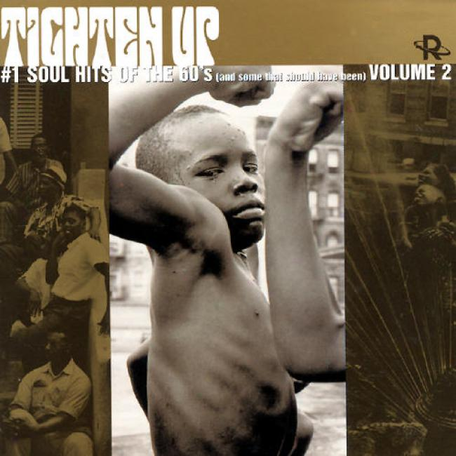 Tighten Up: #1 Soul Hits Of The 60s (and More  That Should Have Been) Vol.2