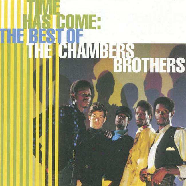 Time Has Come: The Best Of The Chamber Brothers
