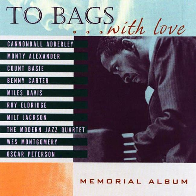 To Bags... With Love: Memoriap Album (remaster)