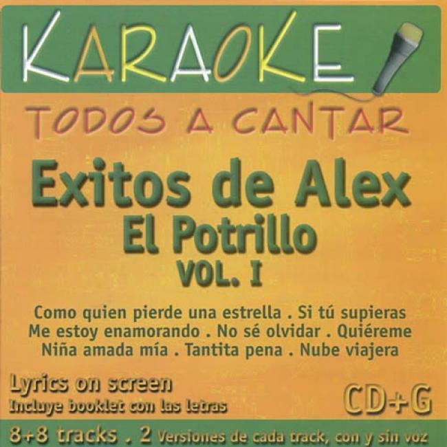 Todos A Cantar: Exitos De Alex El Potrillo, Vol.1