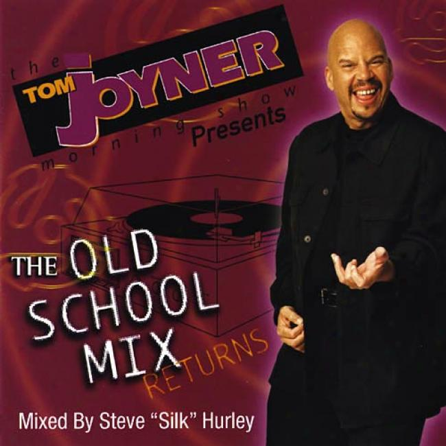 Tom Joyner Presents: The Old School Mix Returns