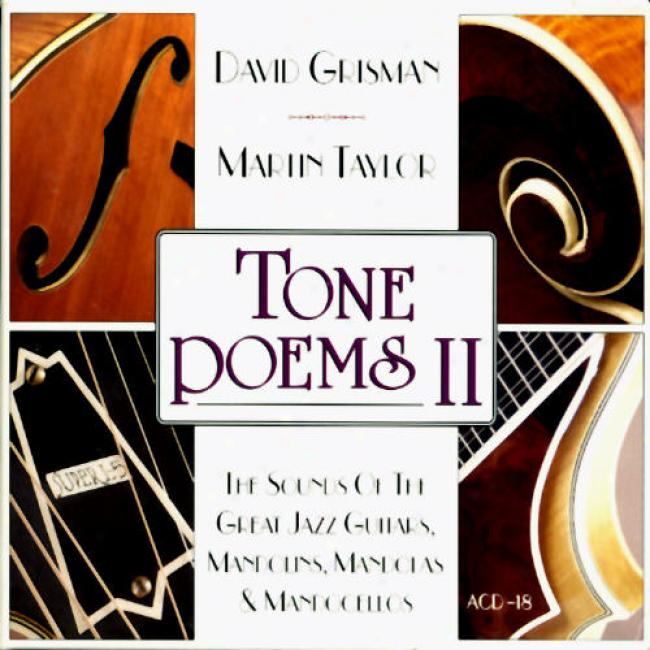 T0ne Poems, Vol.2: Tye Sounds Of The Great Jazz Guitars, Mandolins, Mandolas & Mandocellos (cd Slipcase)