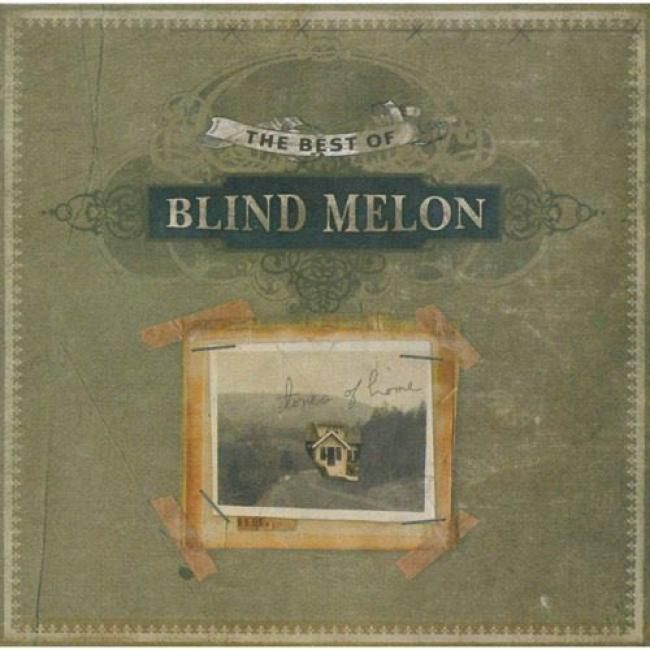 Tones Of Home: The Best Of Blind Melon (limited Edition) (inclides Dfd)