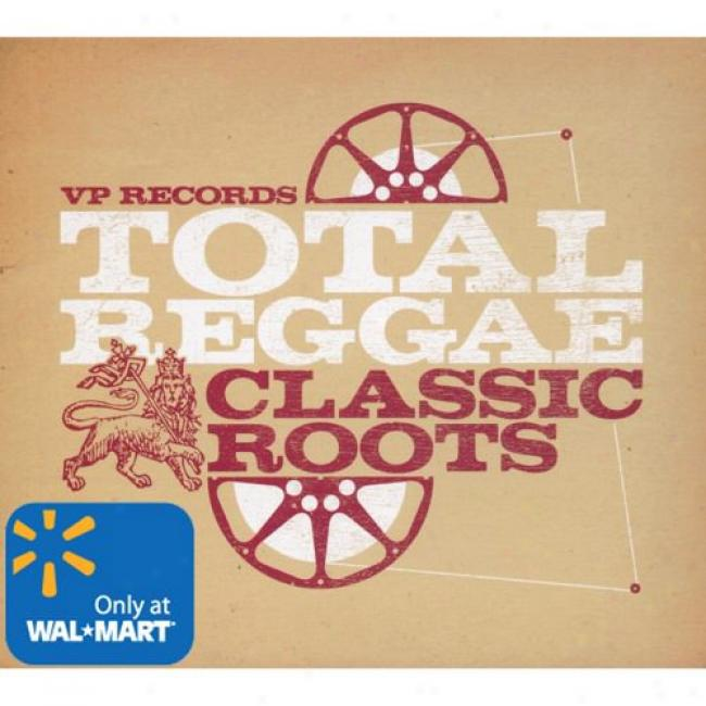 Total Reggae: Classic Roots (wal-mart Exclusive)