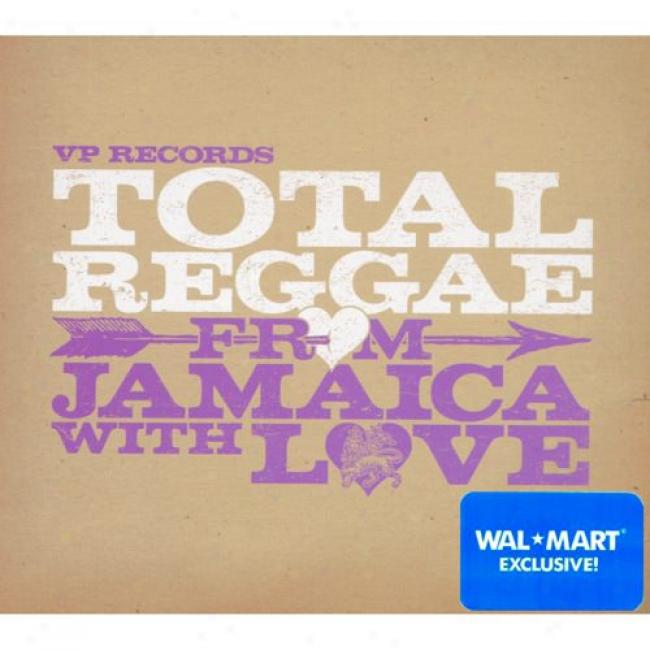 Total Reggae: From Jamaica With Love (wal-mart Sole)