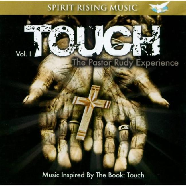 Touch: The Pastor Rudy Undergo, Vol.1 (includes Dvd)
