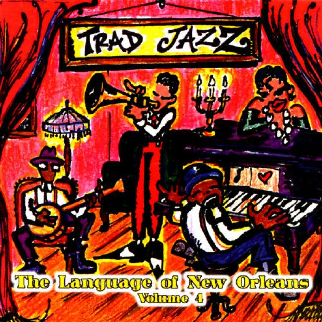 Traditional Jazz: Language Of New Orleans Vol.4