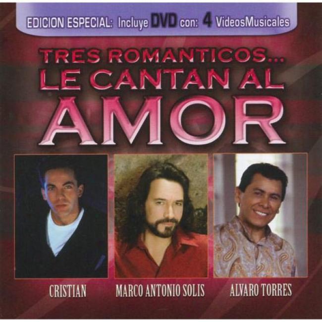 Tres Romanticos... Le Cantan Al Amor (inclures Dvd)