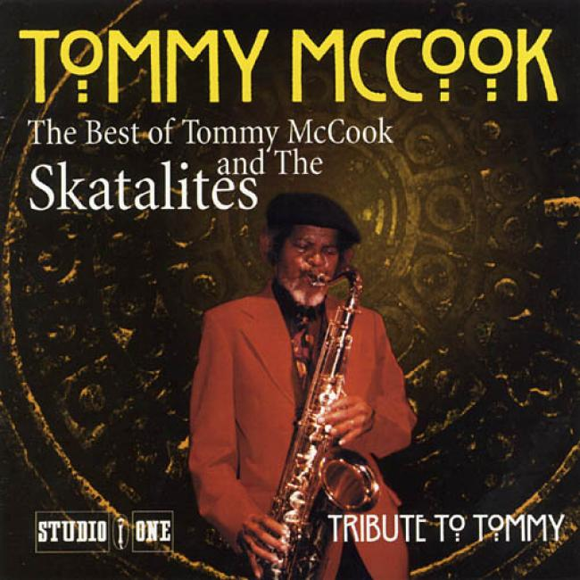 Tribute T0 Tommy: The Best Of Tommy Mccook And The Skatalites