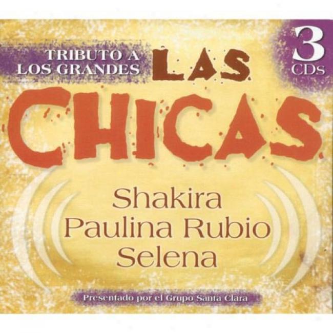 Tributos A Los Grandes Las Chicas (3cd) (digi-pak)