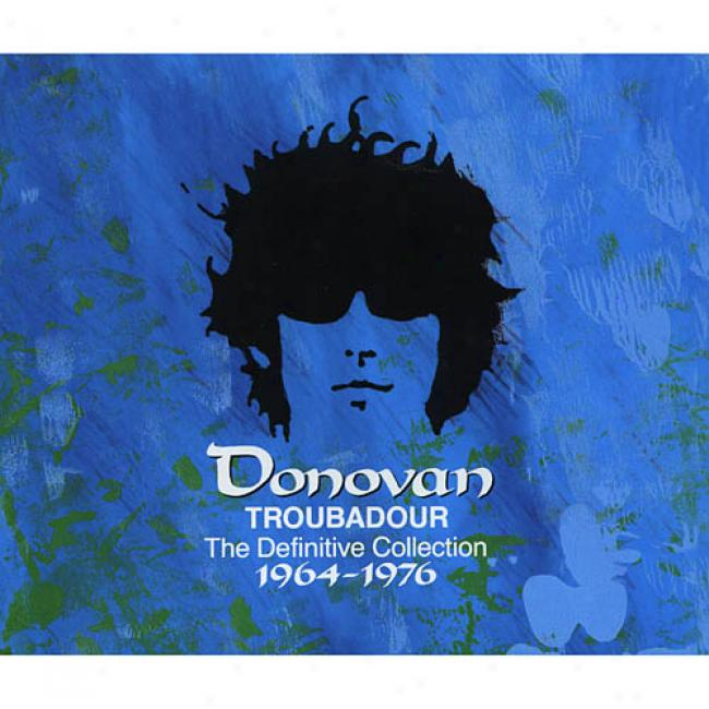 Troubadour: The Determinate Collecton 1964-1976 (2cd)