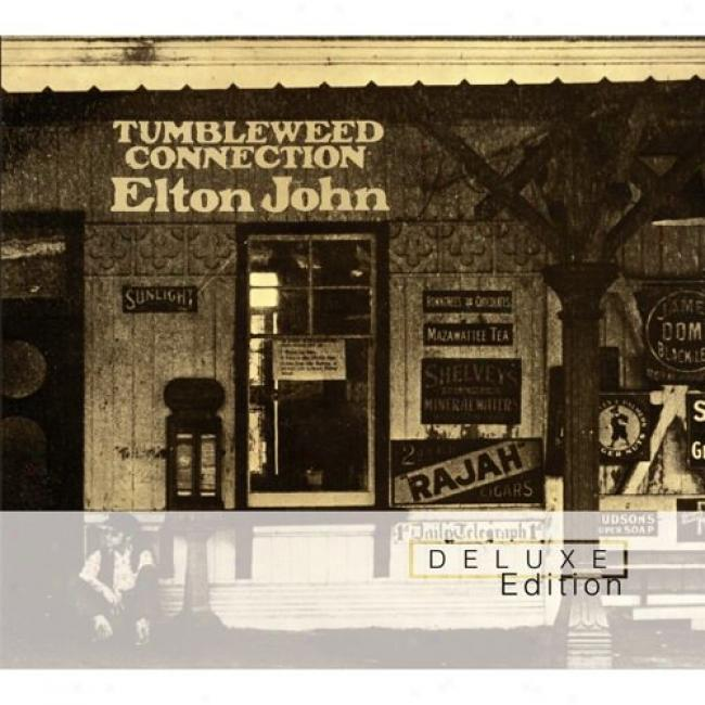 Tumbleweed Connection (deluxe Editi0n) (2cd) (remaster)