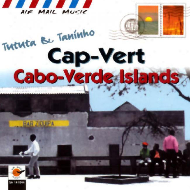 Tututa And Taninho Cap-vert Cabo-verde Islands