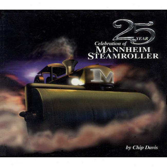 Twenty Five Year Celebration Of Mannheim Steamroller (2cd) (cd Slipcase) (remaster)