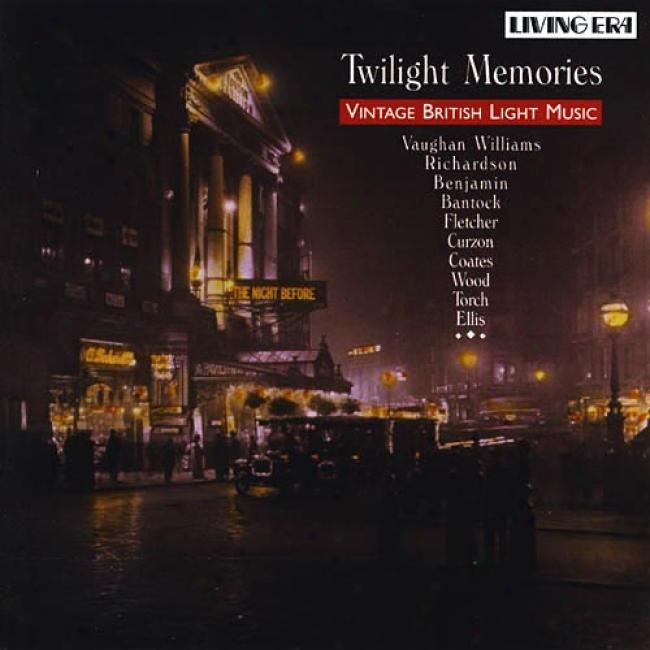 Twilight Memories: Vintage British Light Music
