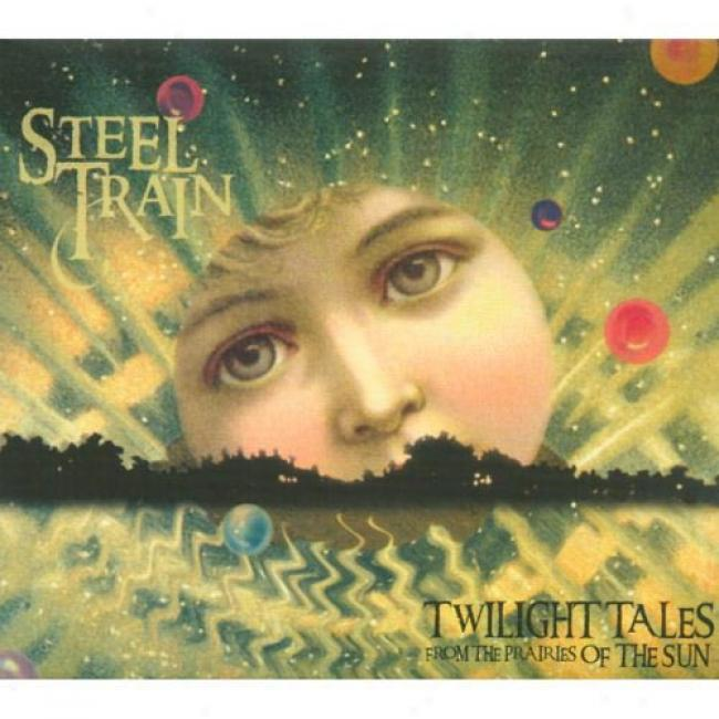 Twilight Tales From The Prairies Of The Sun (digi-pak)