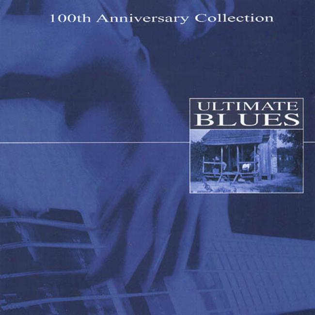 Ultimate Blues (100th Anniversary Collection) (2cd)