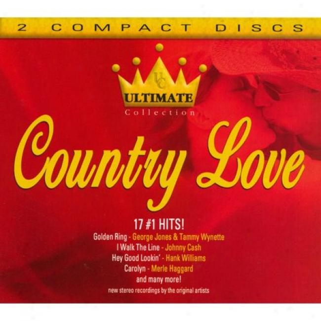 Ultimate Co1lection: Country Love (2cd) (digi-pak)