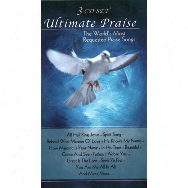 Ultimate Praise: The World's Most Requested Praise Songs (3 Disc Box Set)