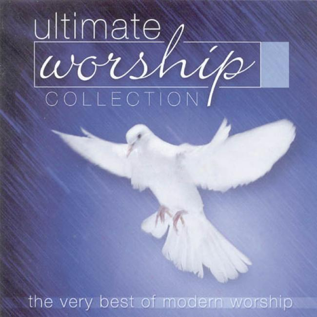 Ultimate Worship Collection: The Very Best Of Modern Worship