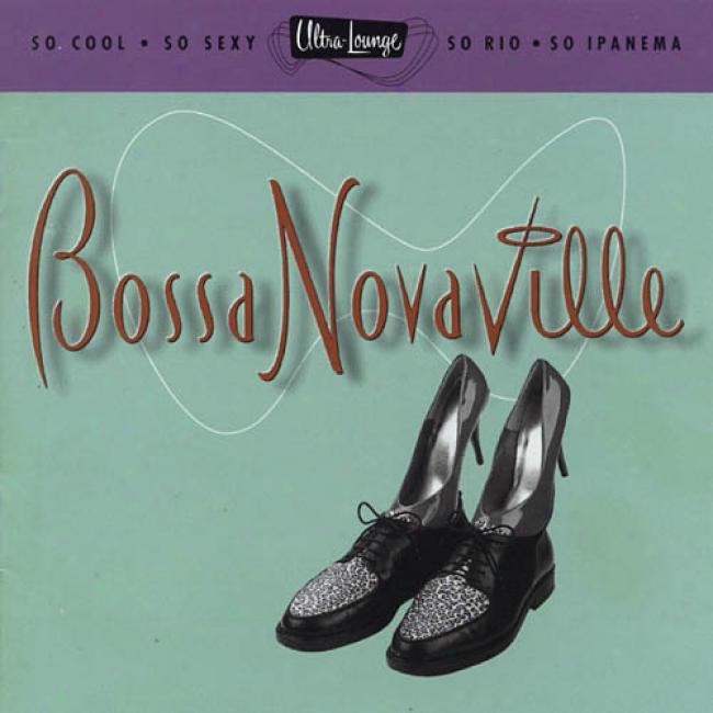 Ultra-lounge, Vol.14: Bossa Novaville (remaster)