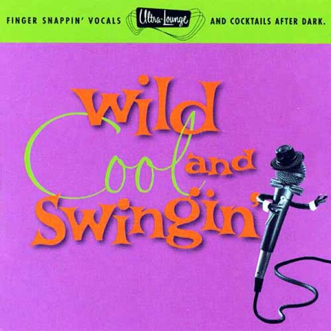Ultra-lounge, Vol.5: Wild, Cool & Swingin' (remaster)