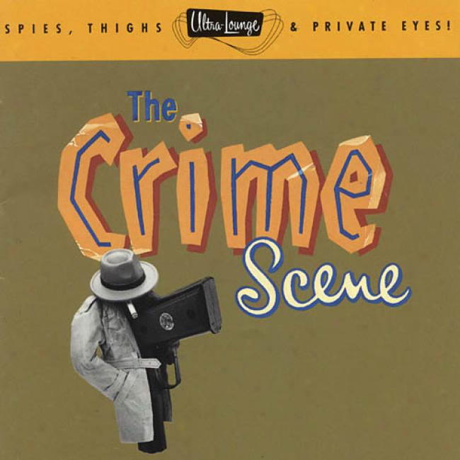 Ultra-lounge, Vol.7: The Crime Scene (remaster)