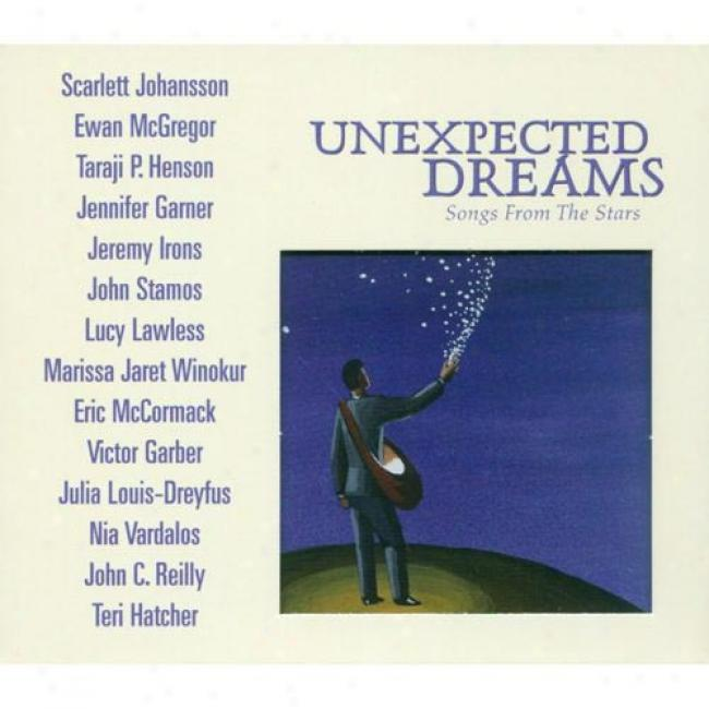 Unexpected Dreams: Songs From The Stars (cd Slipcase)