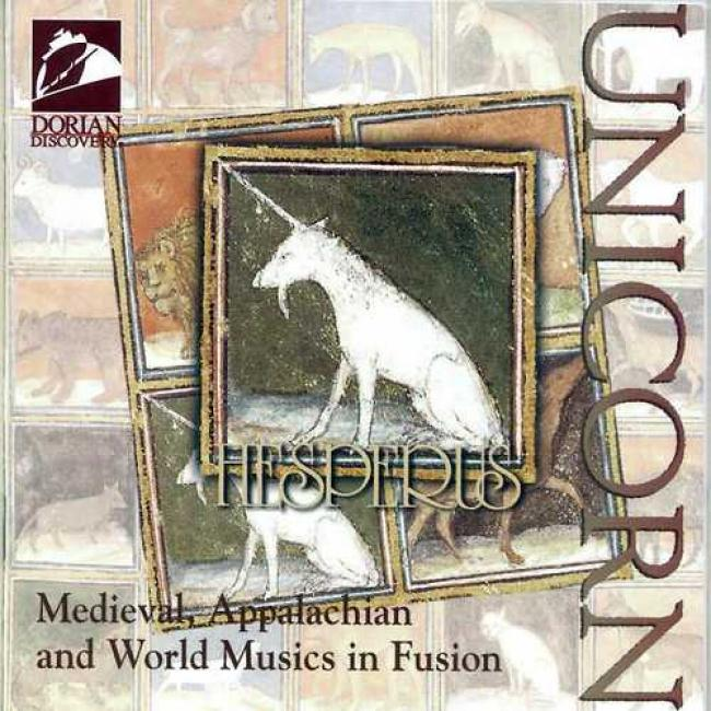 Unicorn: Medieval, Appalachian And World Musics In Fusion