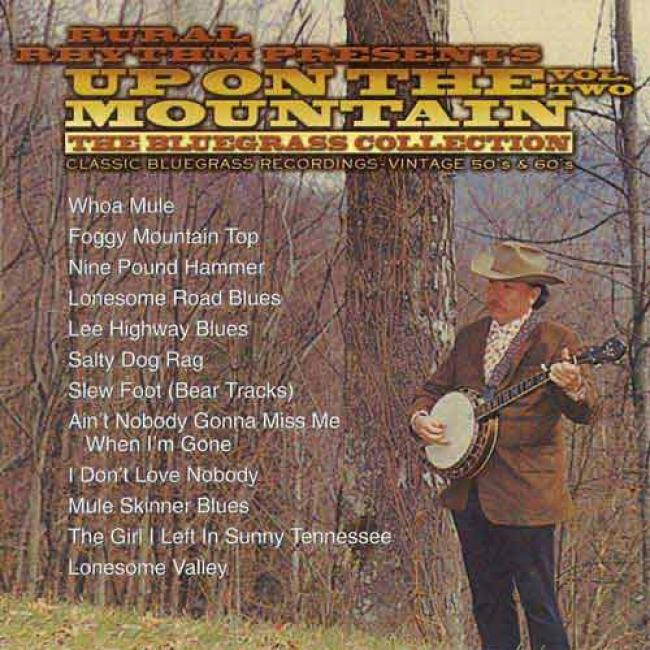 Up On The Mount, Vol.2: The Bluegrass Collection (remaster)