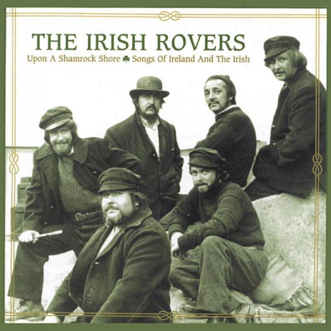 Upon A Shamrock Shore: Songs Of Ireland And The Irish (remaster)