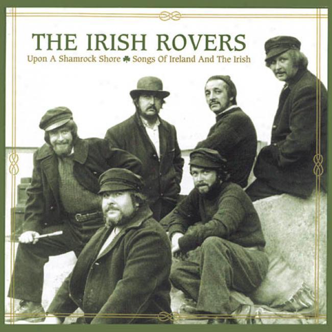 Upon A Shamrock Shore: Songs Of Ireland And The Irish (remaster)