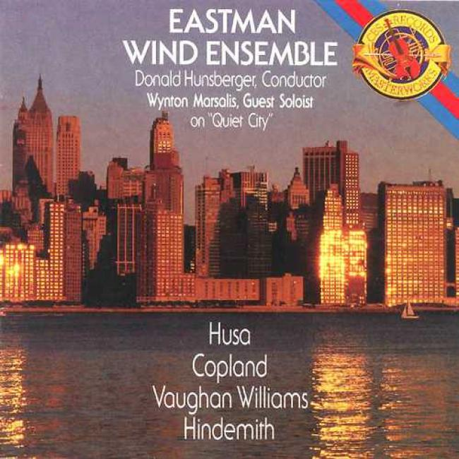 Vaughn Williams: Toccata Marziale- Variations For Wind Band, Hindermith: Konzertmusick Fur Blasorchester, Op.41, Copeland: Quite Ciyy, Hause: Melody For Prague 1968