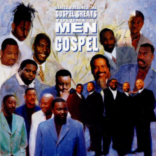 Verity Presents The Gospel Greats, Vol.: Men Of Gospel (remaster)