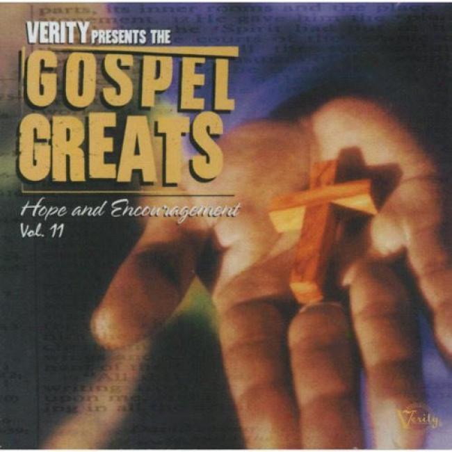 Verity Presents The Gospel Greats ,Vol.11: Hope & Encouragement