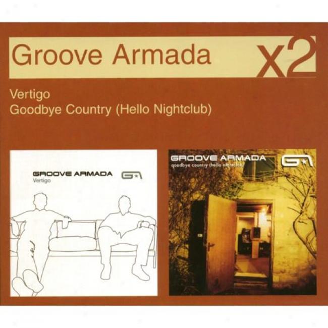 Vertigo/goodbye Country (uello Nightclub) (2 Disc Enclose in a ~ Set)