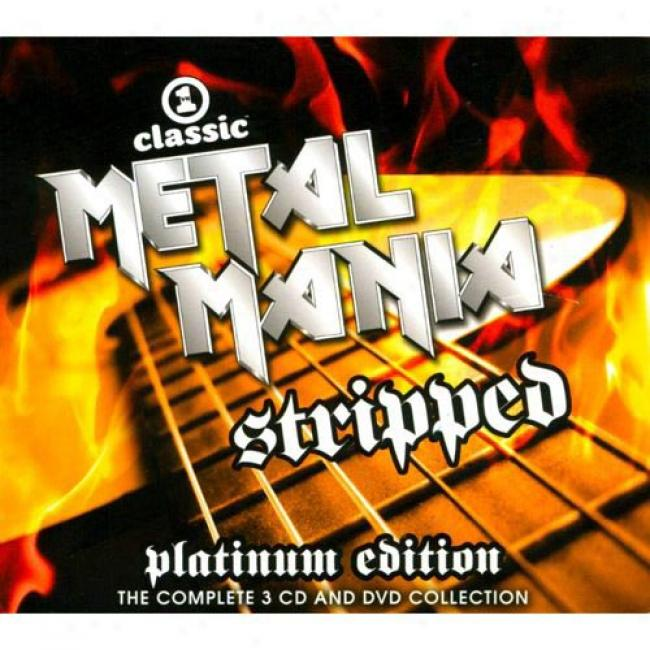 Vh1 Classic Metal Mania Stripped (wal-mart Exclusive) (platinum Edition) (3 Disc Box Set) (includes Dvd)