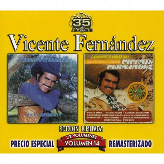 Vicente Fernandez, Vol.14: Es La Diferencia/joyas Rancheras Al Estilo (edicion Limitada) (remaster)