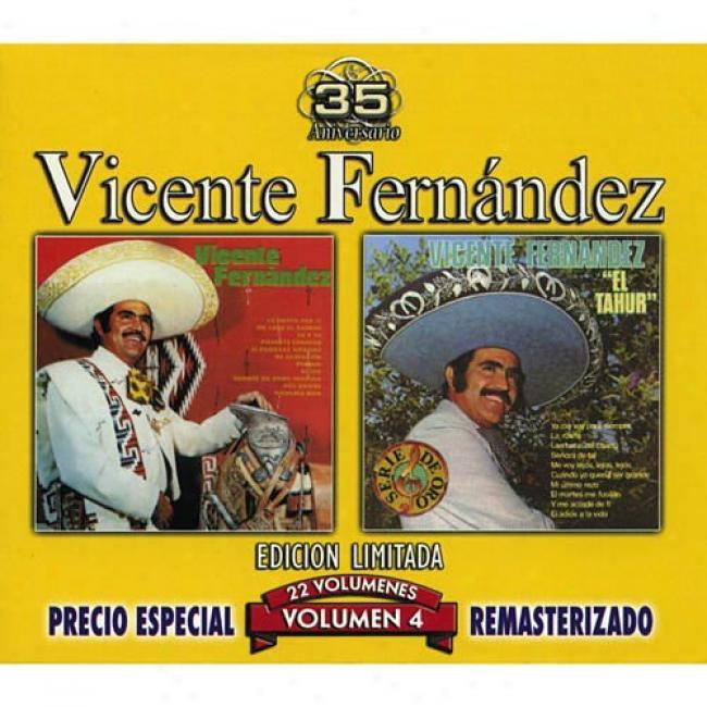 Vicente Fernandez, Vol.4: Vicente Fernandez/el Tahur (edicion Limitada) (remaster)