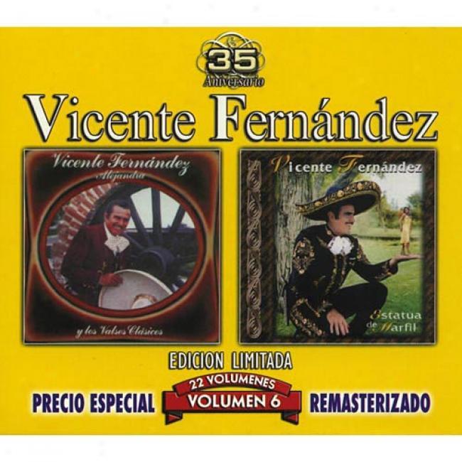 Vicente Fernandez, Vol.6: Valses Del Recuerdo/estatua De Marfil (edicion Limitada) (remaster)