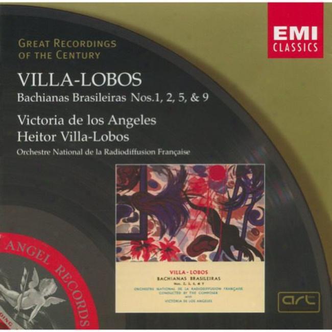 Villa-lobos: Bachianas Brasileiras Nos.1, 2, 5, & 9 (remaster)