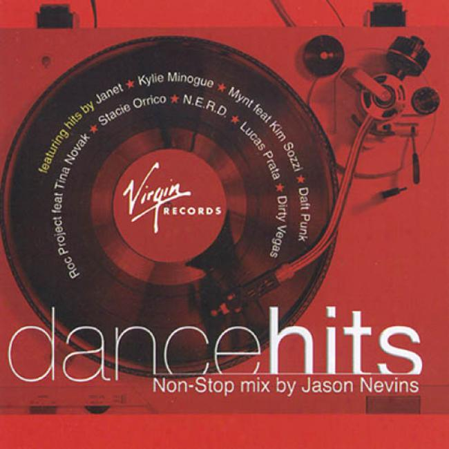 Virgin Records' Dance Hits: Non-stop Mix By Jason Nevins