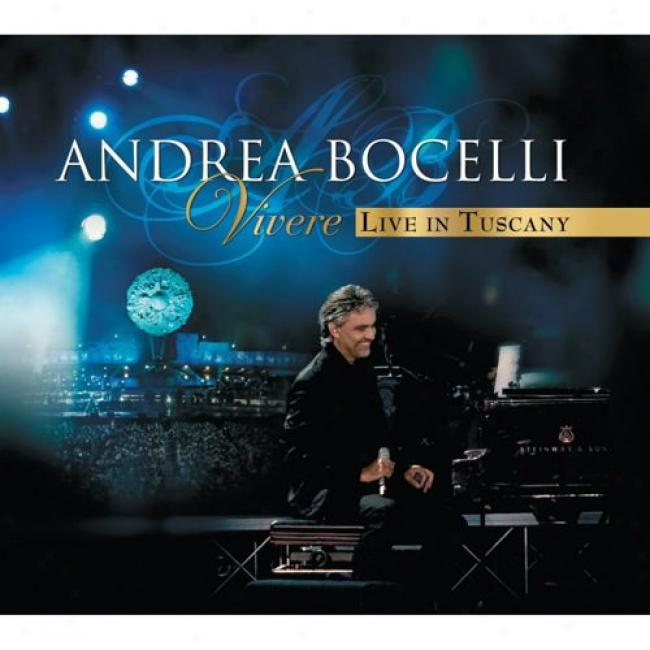 Vivere: Live In Tuscany (includes Dvd) (digi-pak)