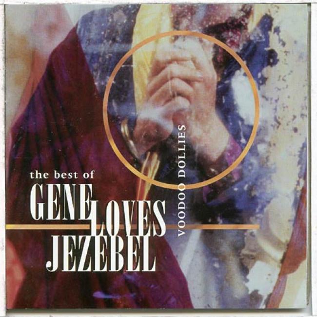 Voodoo Dollies: The Best Of Gene Loves Jezebel (remaster)