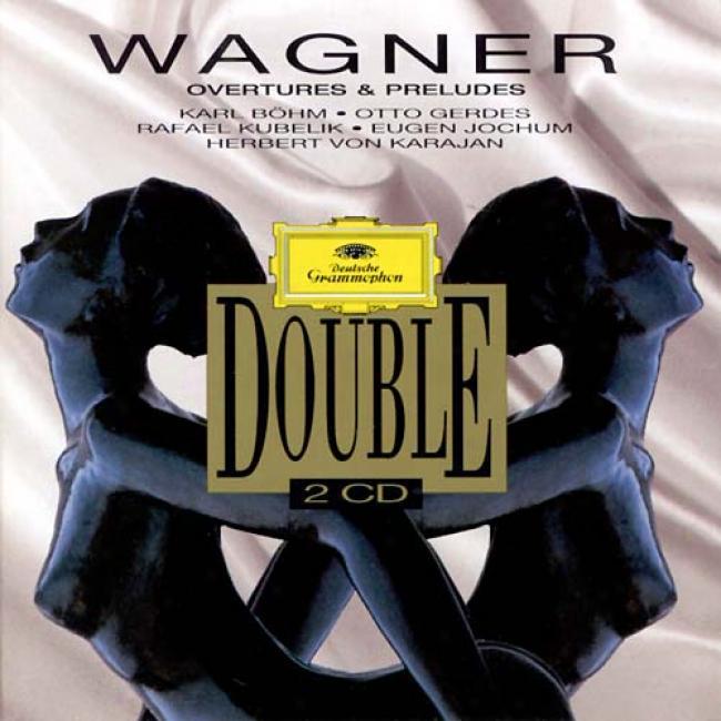 Wagner: Overtures And Pfeludes / Bohm, Gerdes, Kubelik Et Al