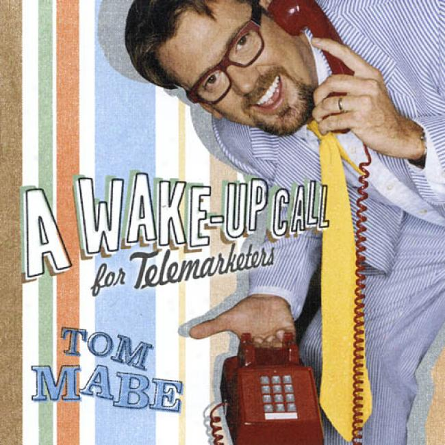 Wake Up Call For Telemarketers (limited Edition) (2cd)