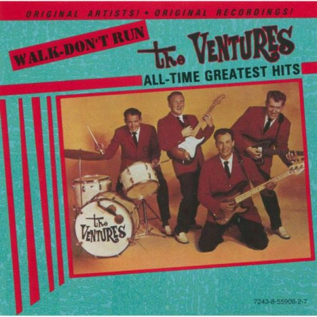 Walk-don't Run: The Ventures All-time Greatest Hits