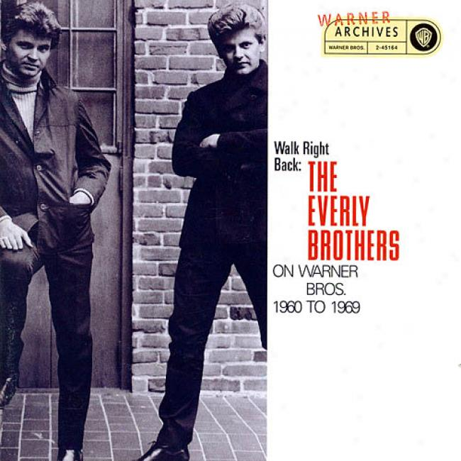 Walk Right Back: The Everly Brothers On Warner Brothers - 1960 To 1969 (2cd) (remaster)