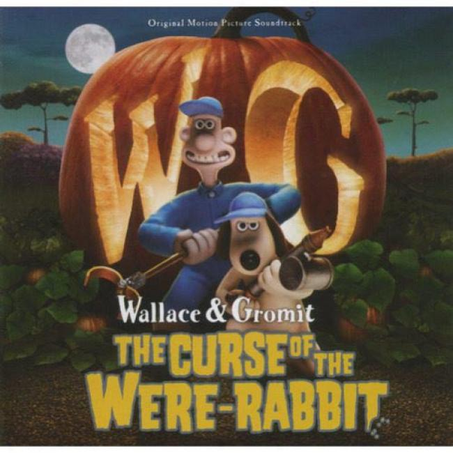 Wallace & Gromit: The Curse Of The Were-rabbit Score